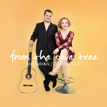 From The Olive Tree - Moynihan/ O' Leary Duo